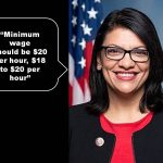 Rep. Rashida Tlaib demands $20 per hour minimum wage